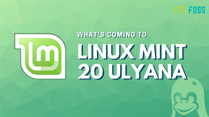 Linux Mint 20 new features