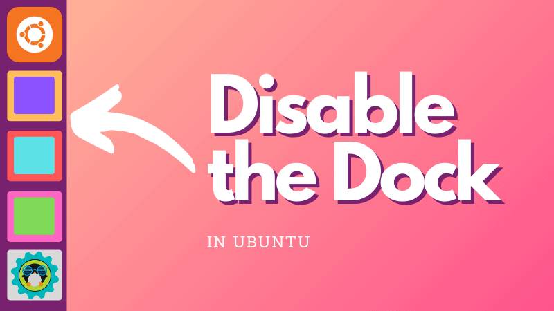 Disable Dock In Ubuntu