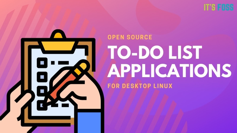 Open Source To Do List Apps