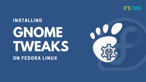 GNOME Tweaks Fedora
