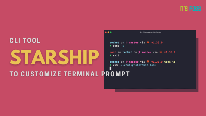 Starship: Open-Source Customizable Prompt for Any Shell