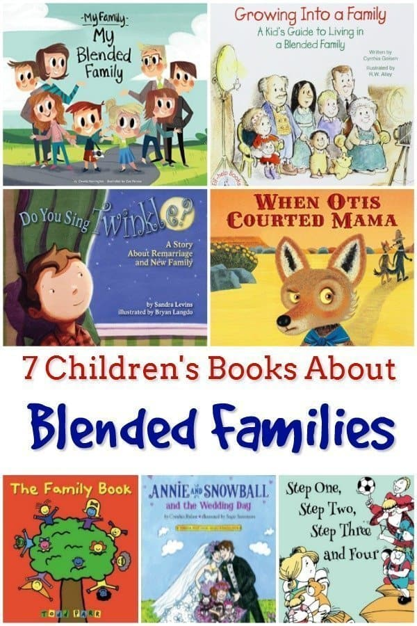 7 Children's Books About Blended Families