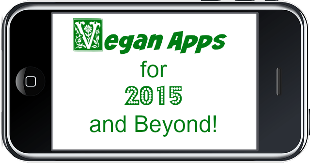 Must-have Vegan Apps for 2015 and Beyond