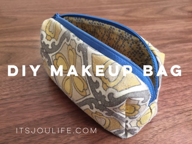 DIY Makeup Bag // itsjoulife.com