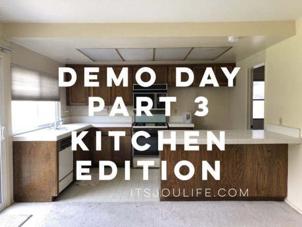 Demo day part 3 - Kitchen edition via It's Jou Life Blog - https://wp.me/p7RBMP-1aZ
