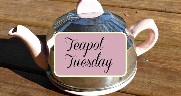 Teapot Tuesday-2