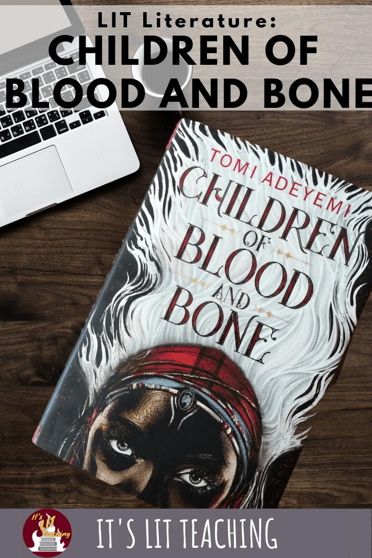 Lit Literature: Children of Blood and Bone