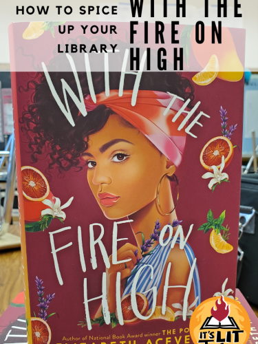 With the Fire On High: How to Spice Up Your Library