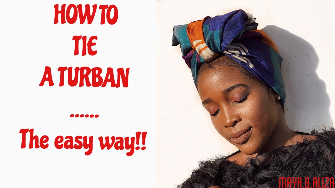 How to tie a turban the easy way