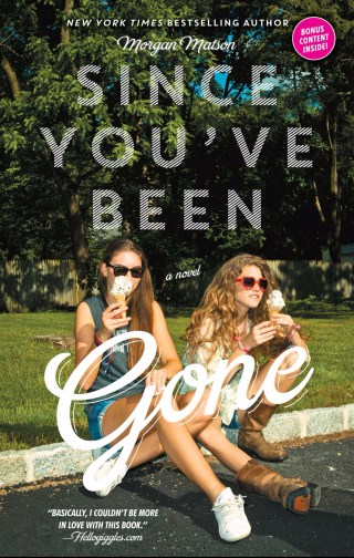 https://www.goodreads.com/book/show/18189606-since-you-ve-been-gone?ac=1&from_search=true