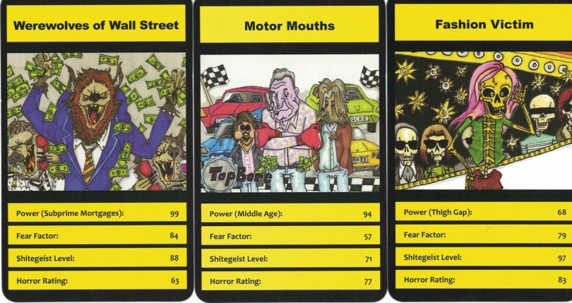 The current player of Modern Horrors selects whichever Attribute they think is best and then everyone announces score. So, if the active player has Motor Mouths he might select Power (Middle Age) which has a respectable 94. Unfortunately, Werewolves of Wall Street have Sub Prime Mortgages at 99 and win the hand. Motor Mouths remind you of anyone?