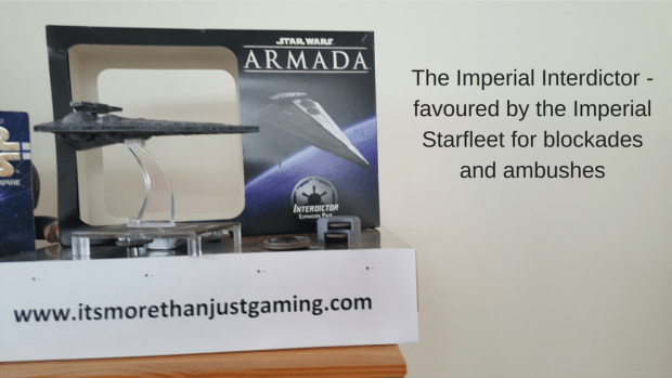 This post is about the Imperial Interdictor Cruiser in Star Wars Armada
