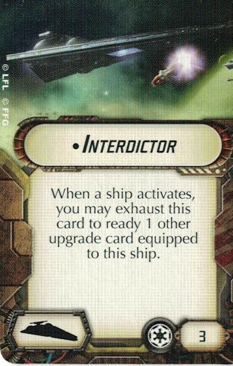 The Interdictor Title allows the ship to refresh any exhausted upgrade