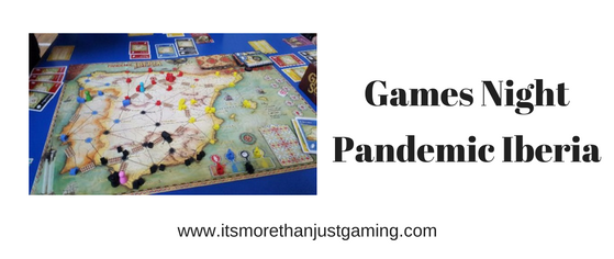 A post about our games night, where one of the games played was Pandemic Iberia