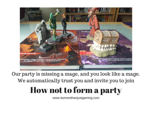 Party formation in a roleplay game should be more realistic than simply recruiting the first mage you see...