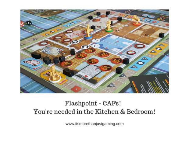 Flashpoint - CAFs! You're needed in the Kitchen & Bedroom!