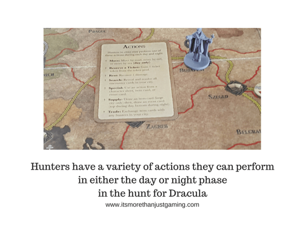 Hunters have a variety of actions they can perform in either the day or night phase in the hunt for Dracula