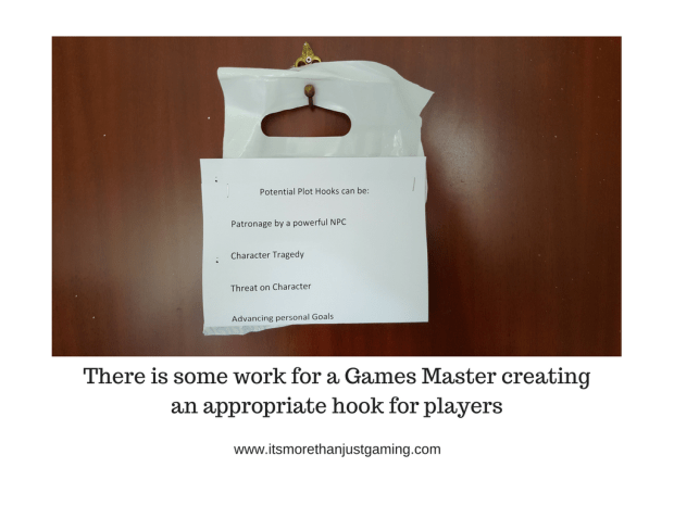 There is some work for a Games Master creating an appropriate hook for players