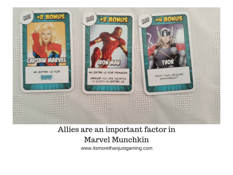Allies are an important factor inMarvel Munchkin