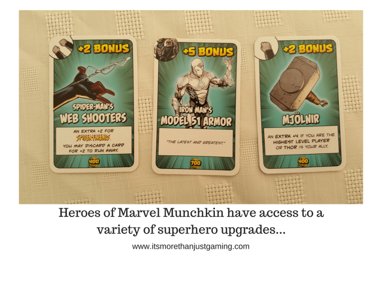 Heroes of Marvel Munchkin have access to avariety of superhero upgrades... such as Iron Man's Armour, Spider-Man's Webshooters and Thor's Hammer