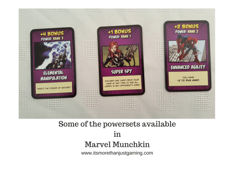 Some of the powersets availableinMarvel Munchkin include enhanced agility (like Spider-Man), Super Spy (Like Black Widow) or Elemental Manipulation (Like Thor)