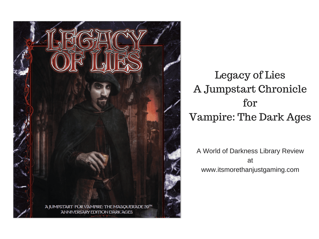 Legacy of Lies - A Vampire: The Dark Ages Jumpstart Chronicle