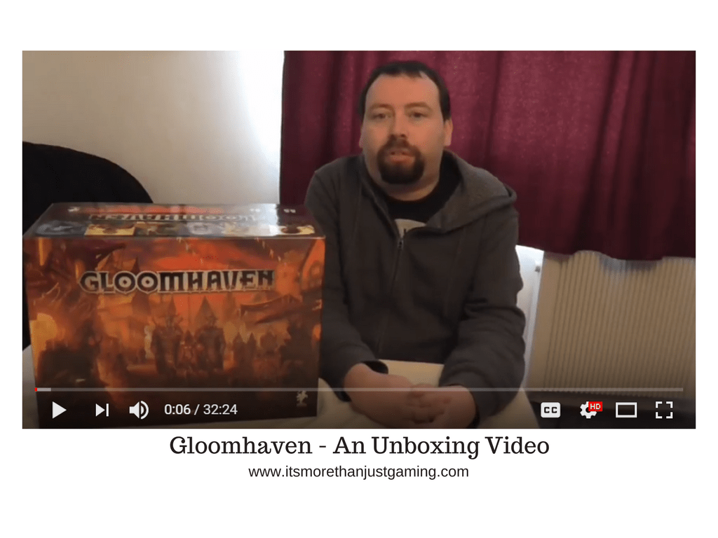 Gloomhaven - An Unboxing Video!