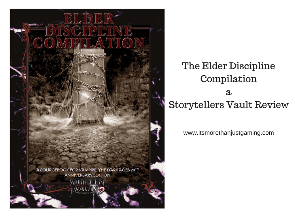 The Elder Discipline Compilation - A Storytellers Vault Review