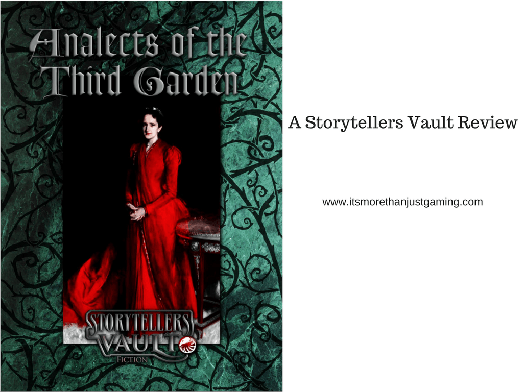 Analects of the Third Garden: A Storytellers Vault Review