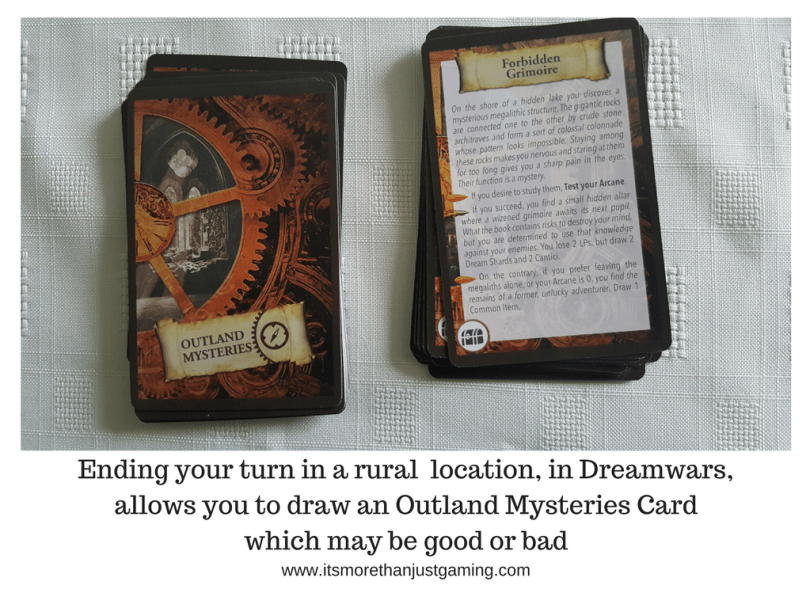 Ending your turn in a rural location, in Dreamwars,allows you to draw an Outland Mysteries Card which may be good or bad