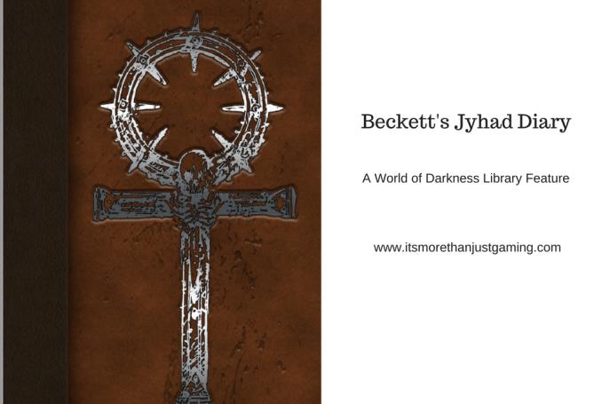 Beckett's Jyhad Diary