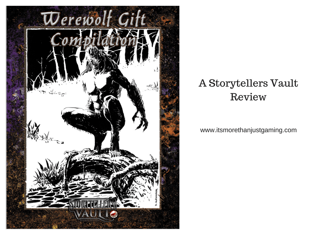 Werewolf Gift Compilation - A Storytellers Vault Review