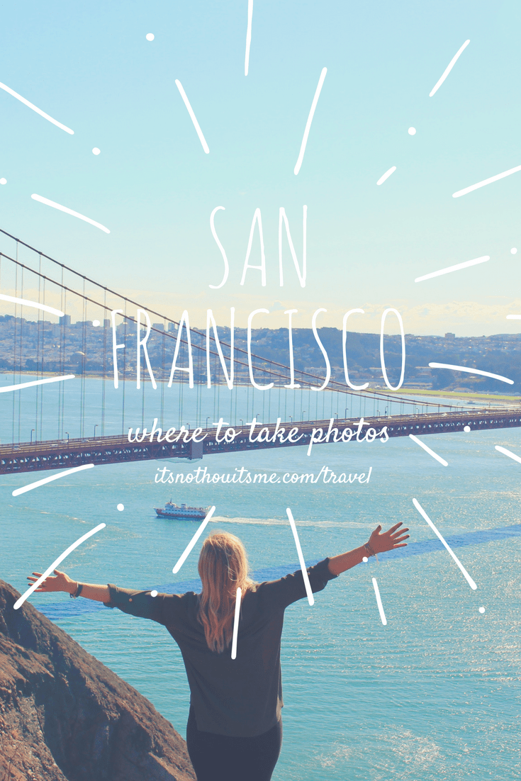 Pix or it didn't happen. Here's how to snap your way through San Francisco, California // itsnothouitsme.com/travel