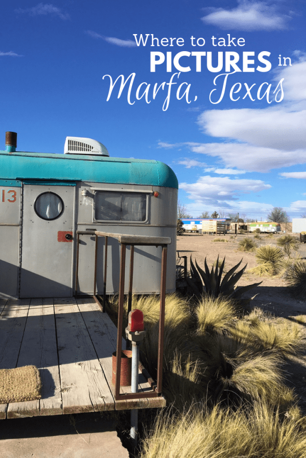 Where to take pictures in Marfa