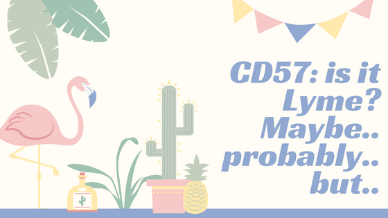 Abnormal CD57: Is it Lyme? An Explanation