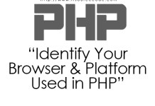 Identify Your Browser and Platform Used in PHP