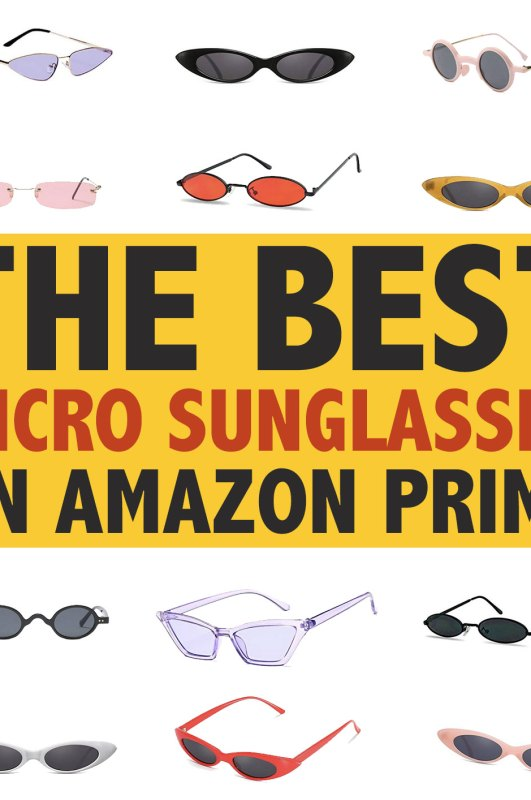 12 Pairs Of Micro Sunglasses to Rock on a Budget!