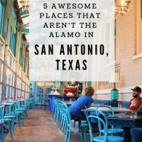 5 Awesome Things You Must Do in San Antonio, TX (That Aren't The Alamo)
