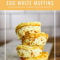 Savory Morning Blend: Egg White Muffins 3 Ways