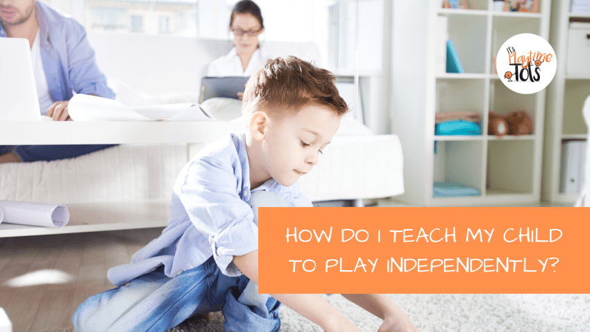 Blog Cover Toddler Independent Play
