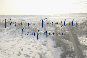 Positive Parallels: Confidence