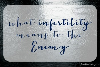 What Infertility Means to the Enemy
