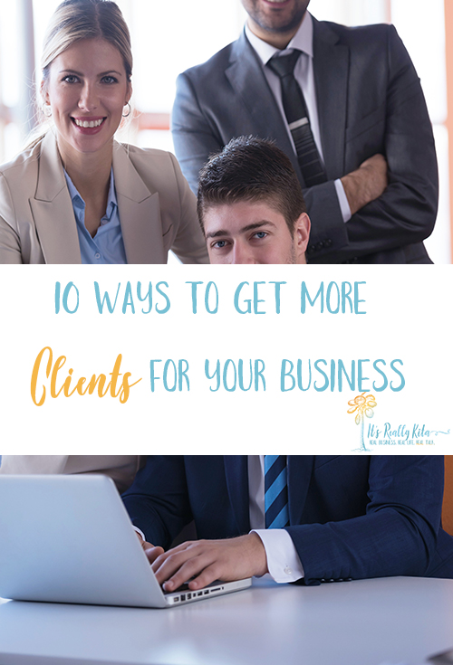 getting more cleints for your business