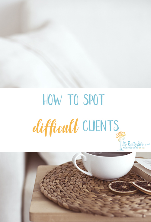 how to spot difficult clients