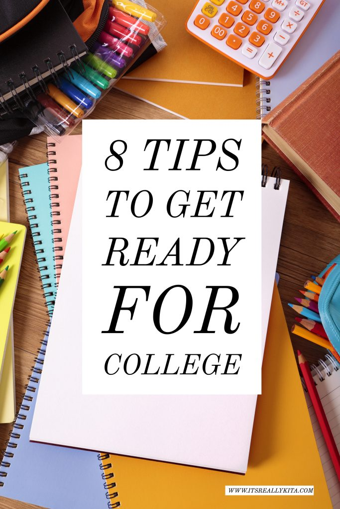 8 tips to get ready for college