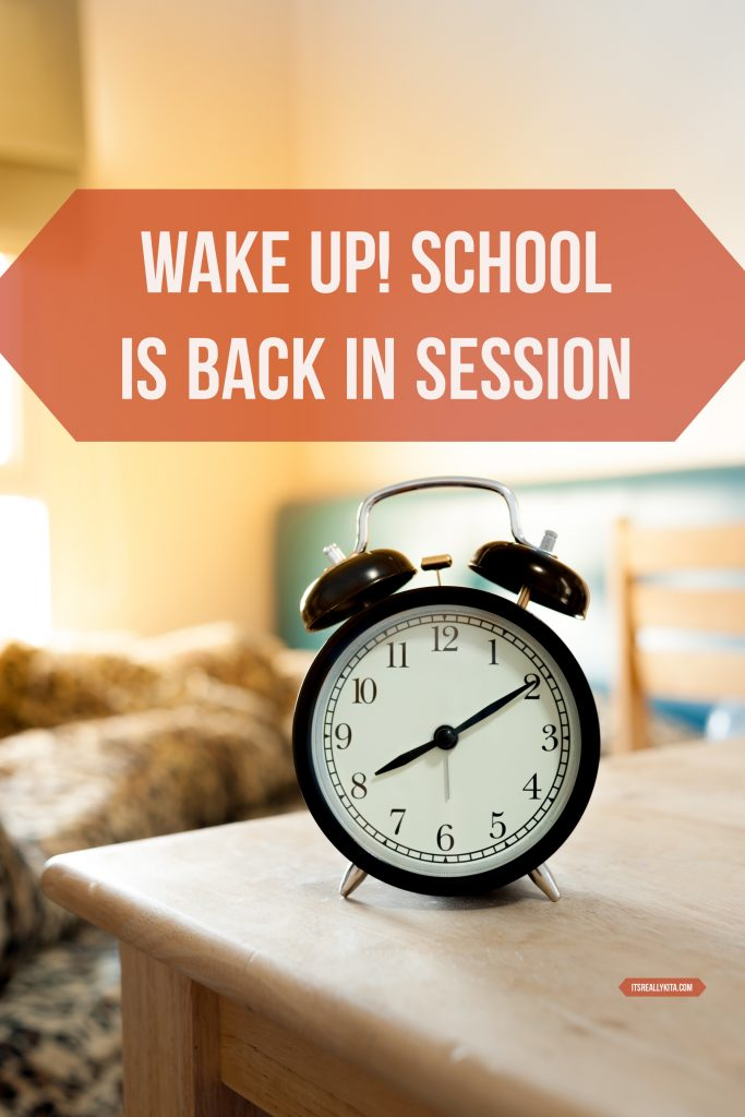 Wake up! School is back in session