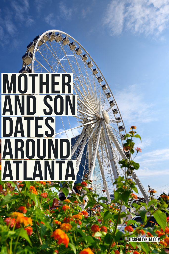 Mother and Son dates around Atlanta