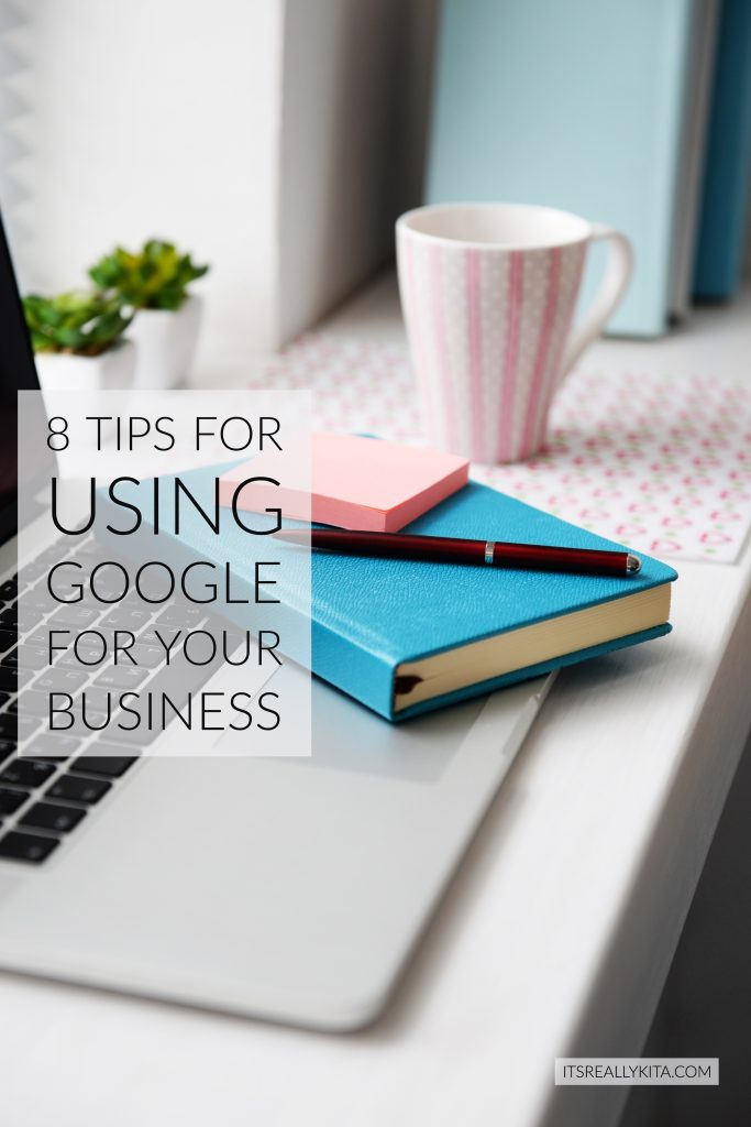 8 Tips for Using Google for Your Business