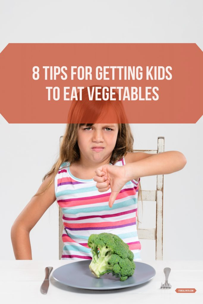 8 Tips for Getting Kids to Eat Vegetables