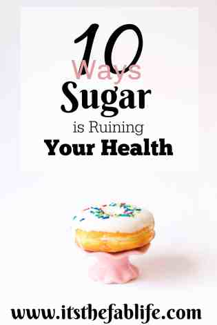 10 Ways Sugar is Ruining Your Health | Fitness Tips | Healthy Living | Life Goals | #sugardetox #sugarfree #healthandwellness